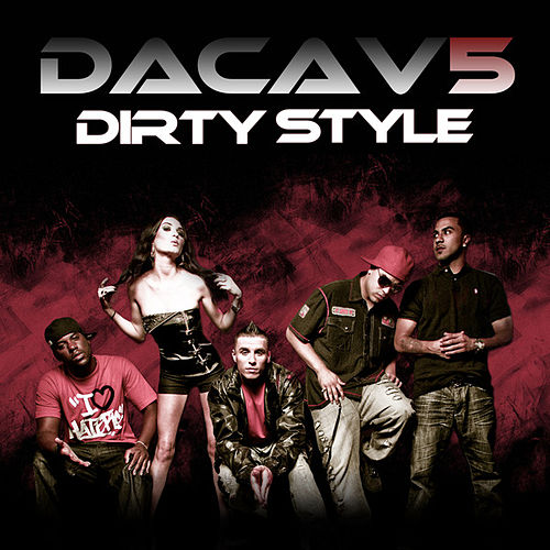 Dirty Style by Dacav 5