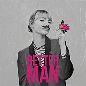 Better Man by Kandle