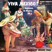 Viva Mexico ! Rancheros De Mexico, Vol.2 de Mariachi Miguel Dias