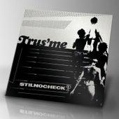 Stillnocheck? EP de Trusme