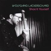 Shoe It Yourself von Wolfgang Lackerschmid