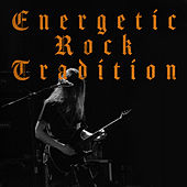 Energetic Rock Tradition by Various Artists