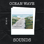 10 Ocean Wave Sounds by Ocean Sounds Collection (1)