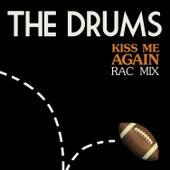 Kiss Me Again (RAC Mix) de The Drums
