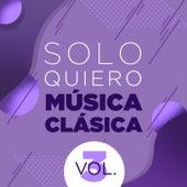 Solo Quiero Música Clásica Vol. 3 de Various Artists
