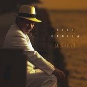 Piel Canela de Luis Silva