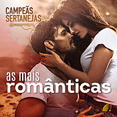 Campeãs Sertanejas - As Mais Românticas de Vários Artistas