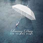 Rainy Day and Melting Heart by Various Artists