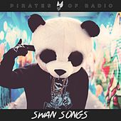 Swan Songs by Pirates of Radio