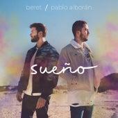 Sueño (con Pablo Alborán) de Beret