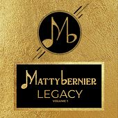 Legacy, Vol. 1 by Matty Bernier