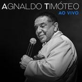 Agnaldo Timóteo (Ao Vivo) de Agnaldo Timóteo