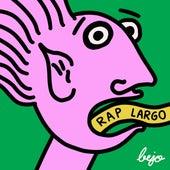Rap Largo de Bejo