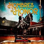 Hombres de Honor by Panchito Arredondo