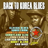 Back to Korea Blues: Black America and the Korean War by Various Artists