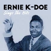 Sings The Hits by Ernie K-Doe