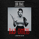 Bad Omens - A Spoken Word Collection by Lux Lyall
