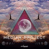 Subsconscious (Median Project Remixes) by Artifact303