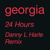 24 Hours (Danny L Harle Remix) by Georgia