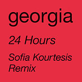 24 Hours (Sofia Kourtesis Remix) von Georgia