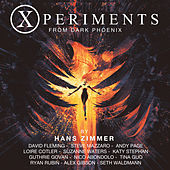 Xperiments from Dark Phoenix (Original Score) by Hans Zimmer
