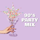 90's Party Mix by Various Artists