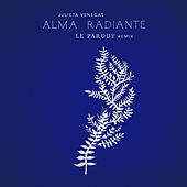 Alma Radiante (Le Parody Remix) de Julieta Venegas