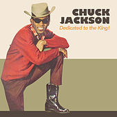 Dedicated to The King! by Chuck Jackson