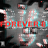 Forever 8 by Yung O