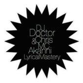 Lyrical Mastery by DJ Doctor Chris