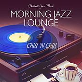 Morning Jazz Lounge: Chillout Your Mind de Various Artists
