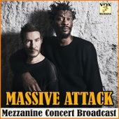 Mezzanine Concert Broadcast (Live) de Massive Attack