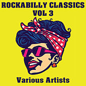 Rockabilly Classics, Vol. 3 de Various Artists