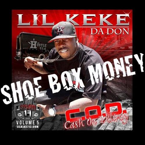 Shoe Box Money (feat. Rick Ross) - Single by Lil' Keke