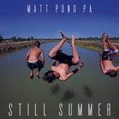 Still Summer by Matt Pond PA