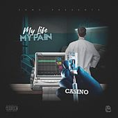 My Life My Pain by T-Baller