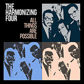 All Things Are Possible von The Harmonizing Four