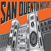 San Quentin Mixtapes, Vol. 1 by San Quentin Mixtape