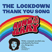 The Lockdown Thank You Song by Mungo Jerry