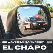 El Chapo by $antana Peezy