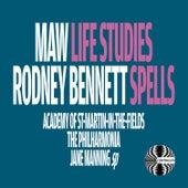Nicholas Maw: Life Studies - Richard Rodney Bennett: Spells de Sir David Willcocks