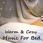 Warm & Cozy Music For Bed van Royal Philharmonic Orchestra