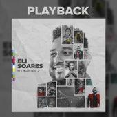 Memórias 2 (Ao Vivo / Playback) de Eli Soares