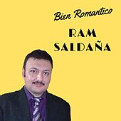 Bien Romantico van Ram Saldaña