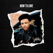 How To Love by Luh Kel