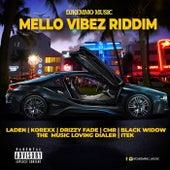 Mello Vibez Riddim von Various Artists