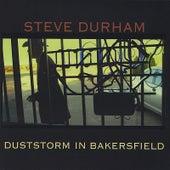 Duststorm In Bakersfield by Steve Durham