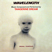 Wavelength (Original Soundtrack) by Tangerine Dream