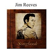 The Jim Reeves Songbook by Jim Reeves