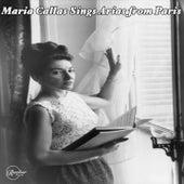 Maria Callas Sings Arias from Paris von Maria Callas